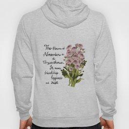 Chrysanthemum - Birth Month Flower for November Hoody