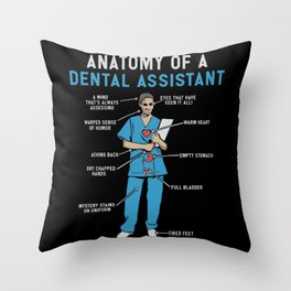 Funny Anatomy of a Dental Assistant Throw Pillow