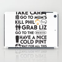 shaun of the dead iPad Cases featuring SHAUN OF THE DEAD THE PLAN by thischarmingfan