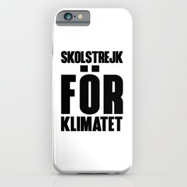 SKOLSTREJK FOR KLIMATET iPhone Case