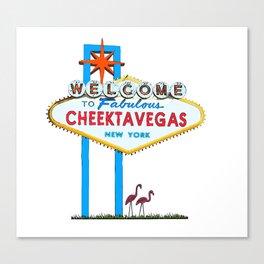 Welcome to Cheektavegas Canvas Print