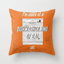 A Dishwasher Kind of Gal Throw Pillow