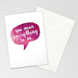 you mean everything to me (Valentine Love Note) Stationery Cards