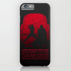 Welcome to the dark side Slim Case iPhone 6s