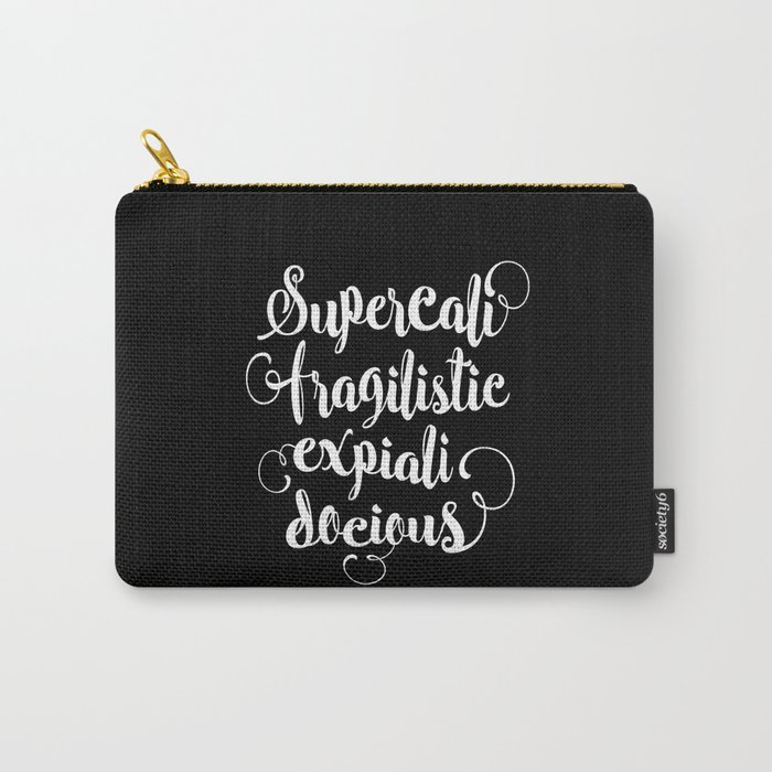 Supercalifragilisticexpialidocious black and white monochrome typography design nursery wall decor Carry-All Pouch