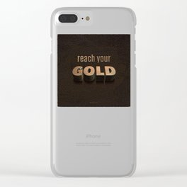reach your GOLD Clear iPhone Case