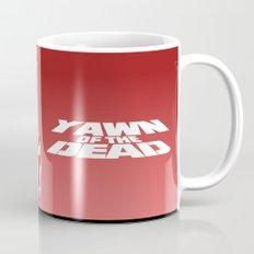 yawn of the dead Mug