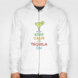 Keep Calm Tequila - white Hoody