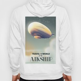 Travel the World by Airship Hoody