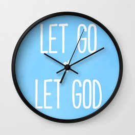 Let Go and Let God - Christian Typography Blue Wall Clock