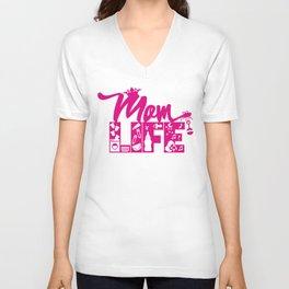 Mom LIFE Pink Unisex V-Neck