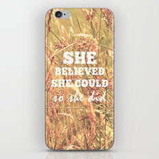 She Believed She Could  iPhone & iPod Skin