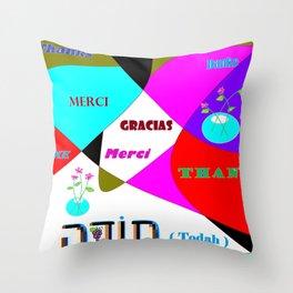 Thanks, Todah, Gracias, Merci, Danke Throw Pillow