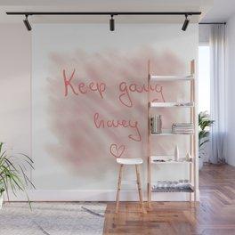 Keep going honey pink Wall Mural