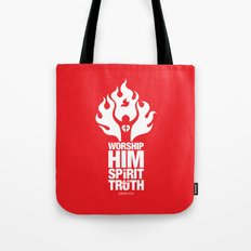 Worship Him In Spirit & In Truth Tote Bag