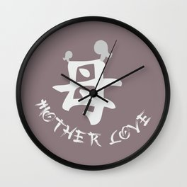Mother Love Japanese Text Wall Clock