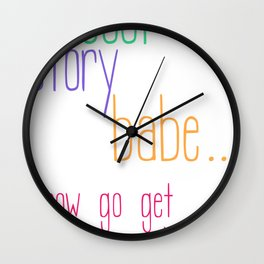 Cool Story Babe... Wall Clock