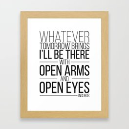 Whatever Tomorrow Brings Framed Art Print