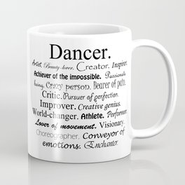 Dancer Description Coffee Mug