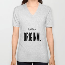 I AM AN ORIGINAL Unisex V-Neck