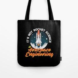 Aerospace Engineer Gift I Rocket Science Tote Bag