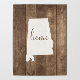 Alabama is Home - White on Wood Poster