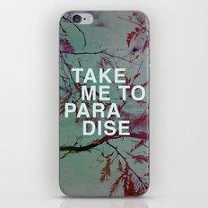 Take Me To Paradise iPhone & iPod Skin
