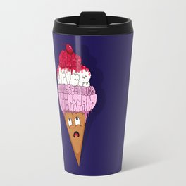 There's Never Gonna Be Enough Ice Cream! Travel Mug