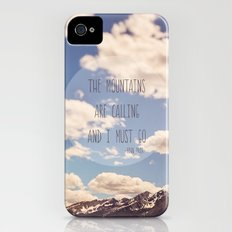 the mountains are calling iPhone (4, 4s) Slim Case