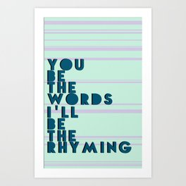 Words & Rhyming  Art Print
