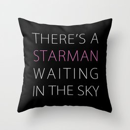 STARMAN #THIN Throw Pillow