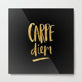 Carpe Diem in Gold Foil Metal Print