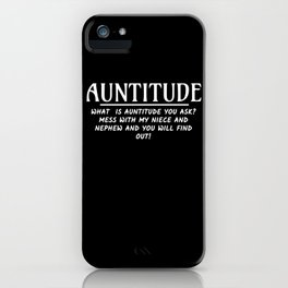 Auntitude Aunt iPhone Case