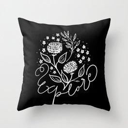 Explore and be curious Throw Pillow