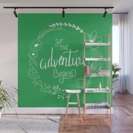 Begin the Adventure Wall Mural