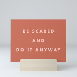 Inspirational Bravery Quote in Terra Cotta Mini Art Print