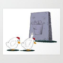 Fallen Chicken Memorial Art Print