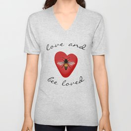 Love and Bee Loved Unisex V-Neck