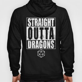 Straight Outta Dragons Hoody