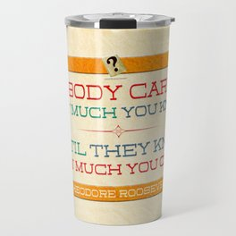 How Much You Care Travel Mug