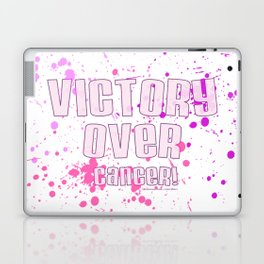 Victory Over Cancer! (Splash) Laptop & iPad Skin