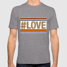 Love is Love GAY PRIDE SEASON LGBT QUEER ART T-shirt