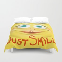 Just Smile :) Duvet Cover