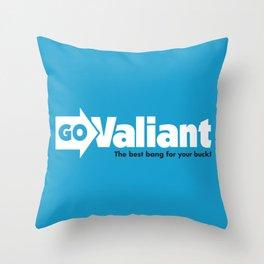 Go Valiant Throw Pillow