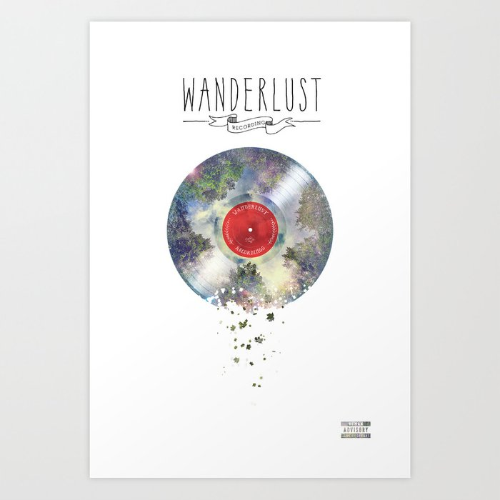 Wanderlust recordings Art Print