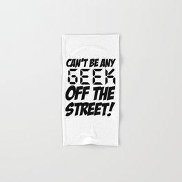 Geek off the Street Hand & Bath Towel
