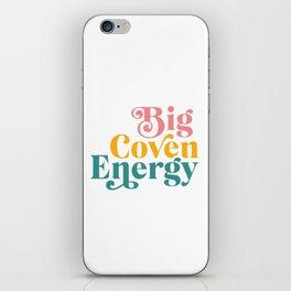 Big Coven Energy iPhone Skin
