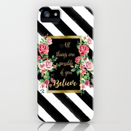 """Modern golden inspirational  quote, """"all things are possible if you believe"""" iPhone Case"""