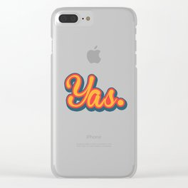 Yas. Clear iPhone Case