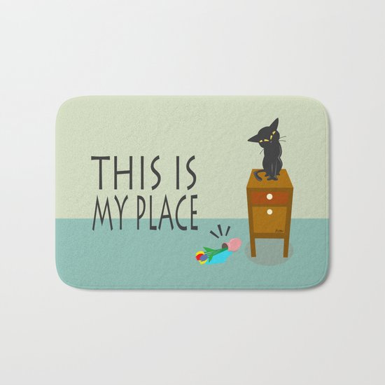 This is my place Bath Mat